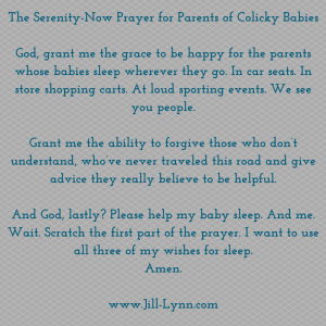 Serenity-now prayer for parents of colicky babies
